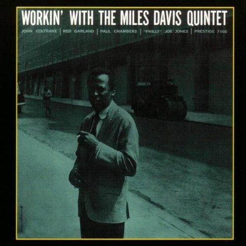 Davis, Miles - Workin' With The Miles Davis Quintet By Davis, Miles