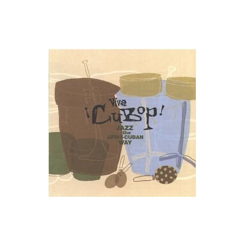 Various Artists - Viva Cubop! - Jazz the Afro Cuban Way By Various Artists