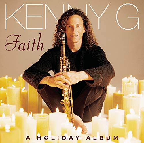 Kenny G - Faith: A HOLIDAY ALBUM