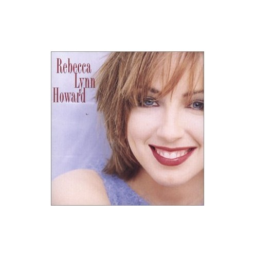 Rebecca Lynn Howard - When My Dreams Come True