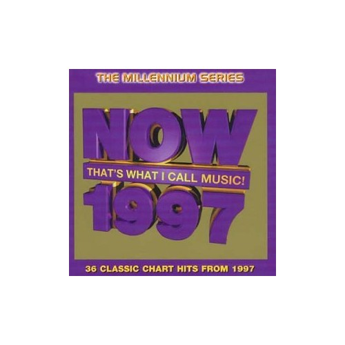 Various Artists - Now That's What I Call Music 1997 - Millennium Series By Various Artists
