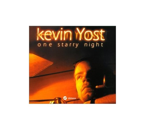 Kevin Yost - One Starry Night By Kevin Yost