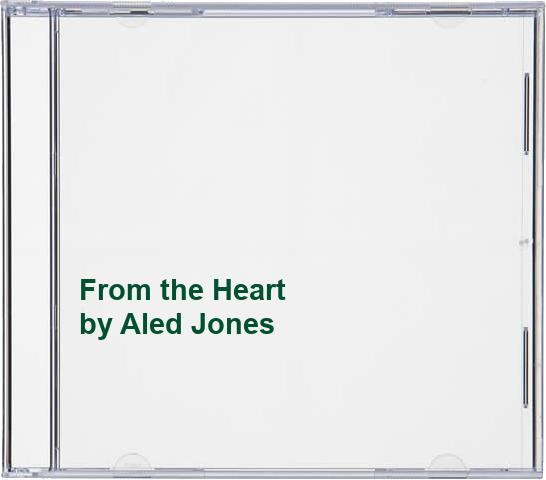 Aled Jones - From the Heart By Aled Jones