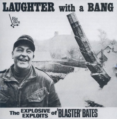 Laughter With a Bang By Blaster Bates