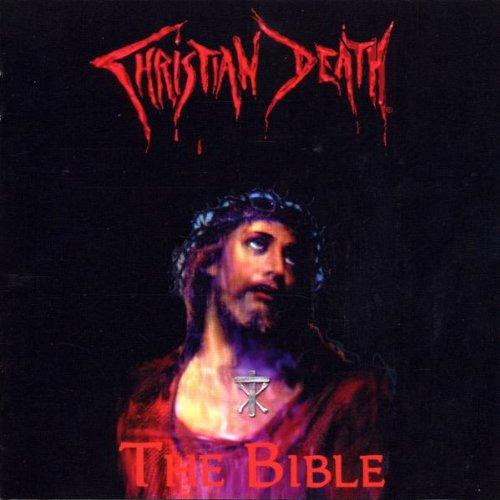 Christian Death - The Bible: Rarities By Christian Death