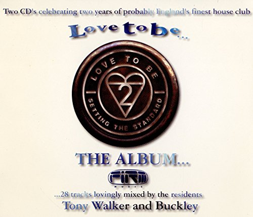 Buckley - Love to Be: The Album By Buckley