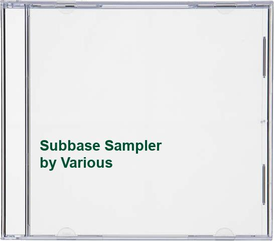 Various - Subbase Sampler By Various