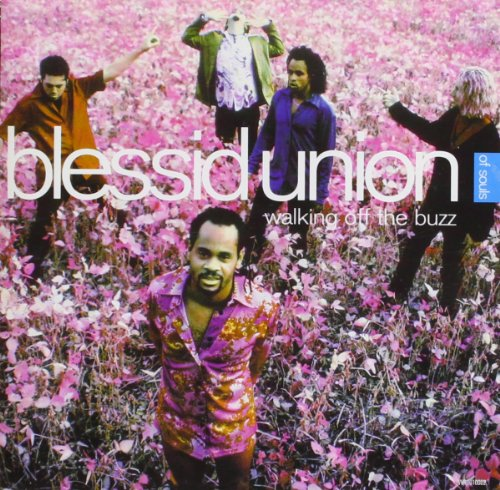 Blessid Union of Souls - Walking Off the Buzz By Blessid Union of Souls