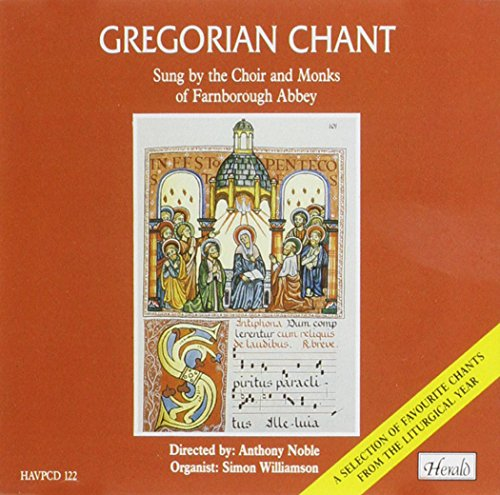 Choir and Monks of Farnborough Abbey - Gregorian Chant from the Liturgical Year