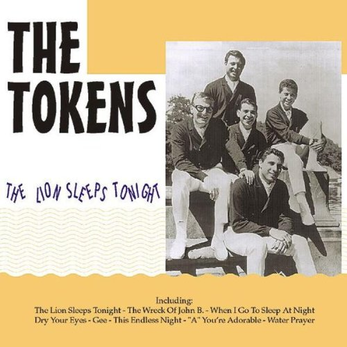 Tokens, the - The Lion Sleeps Tonight By Tokens, the