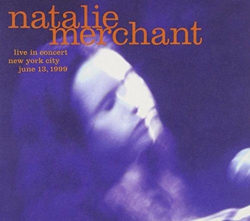 Merchant, Natalie - Live in Concert By Merchant, Natalie