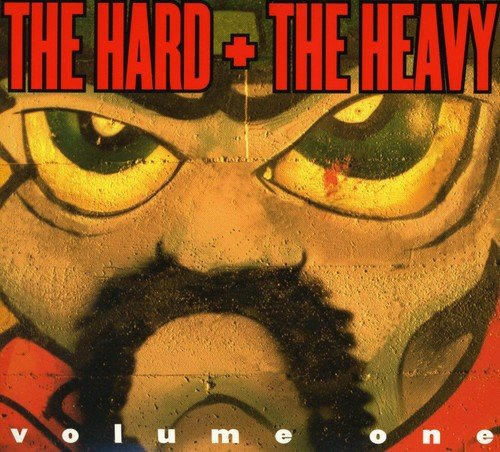 Various - Hard and the Heavy Vol 1
