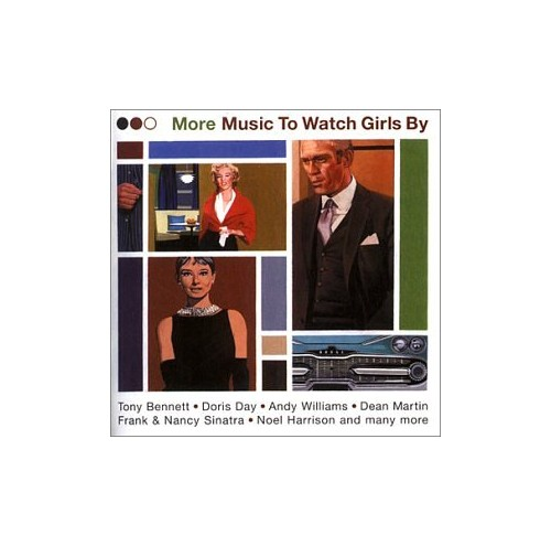 More Music to Watch Girls By By Various Artists