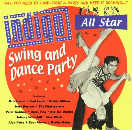 Various Artists - Indigo All Star Swing and Dance Party By Various Artists