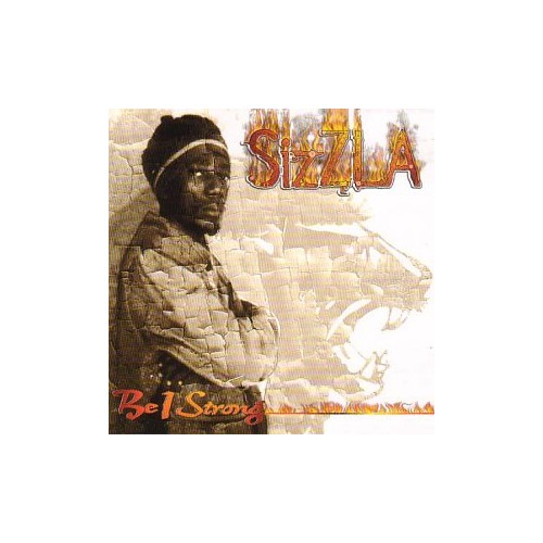 Sizzla - Be I Strong By Sizzla