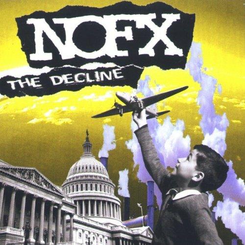 Nofx - Nofx The Decline By Nofx