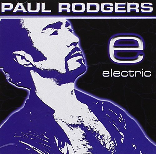 Paul Rodgers - Electric By Paul Rodgers