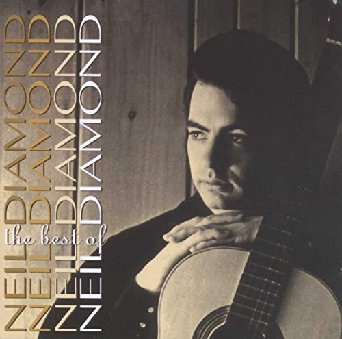 Best Of Neil Diamond By Neil Diamond