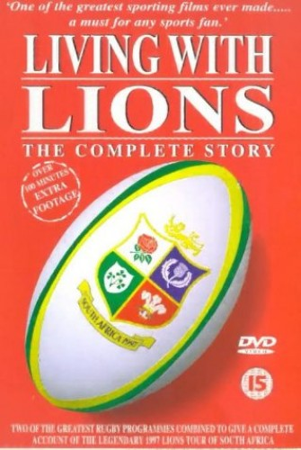British Lions - Living With Lions - The Complete Story