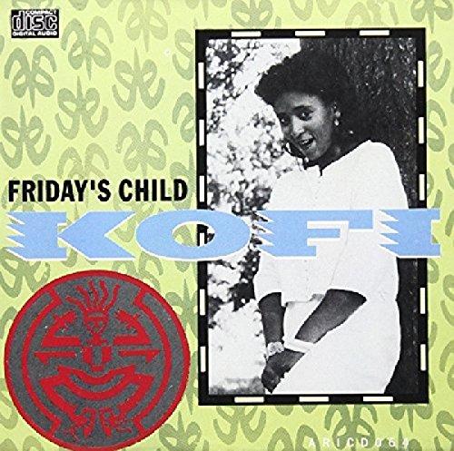 Kofi - Fridays Child By Kofi