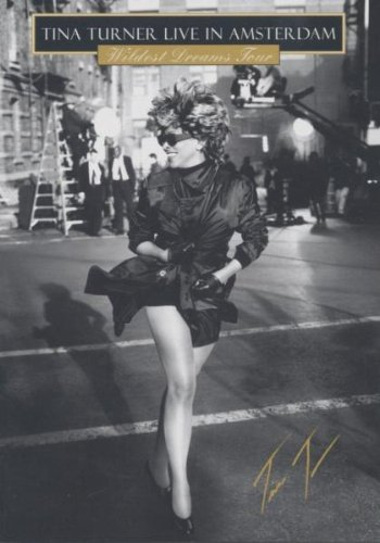 Tina Turner: Wildest Dreams Tour - Live In Amsterdam