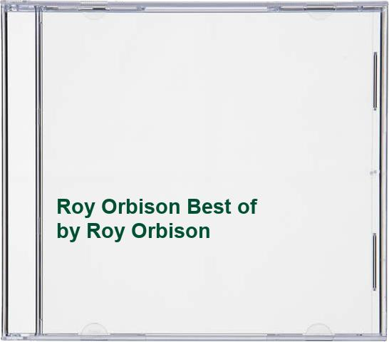 Roy Orbison Roy Orbison Best Of By Roy Orbison Box Set