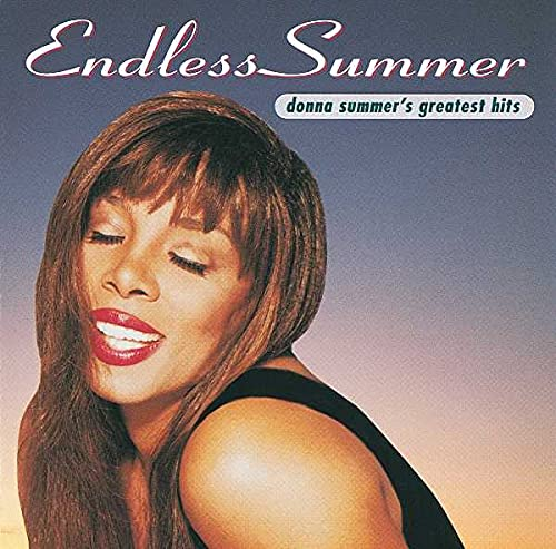 Endless Summer: Donna Summer's Greatest Hits By Donna Summer