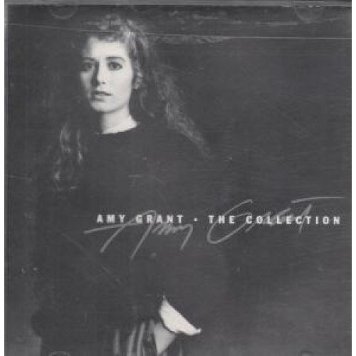 Amy Grant - Collection By Amy Grant