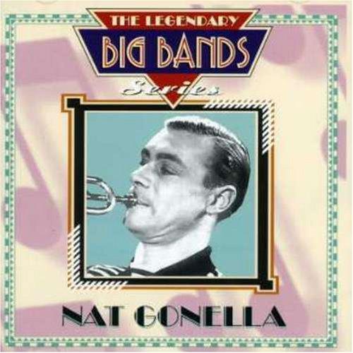 Gonella, Nat - Nat Gonella - Legendary Big Bands Series