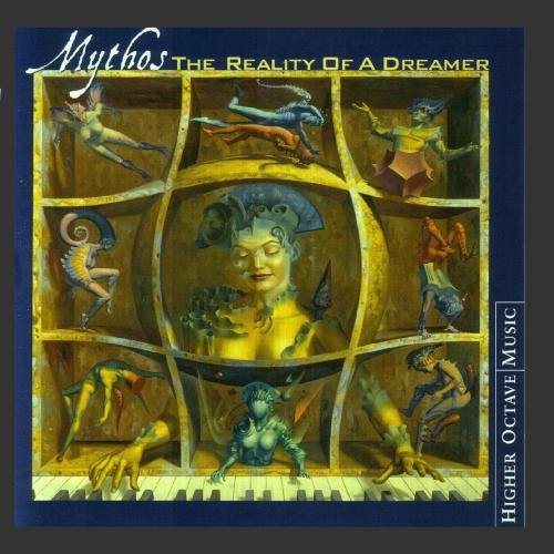 Mythos - The Reality of a Dreamer By Mythos
