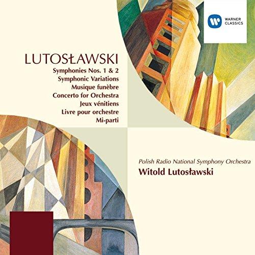 Lutoslawski: Symphonies Nos 1 & 2