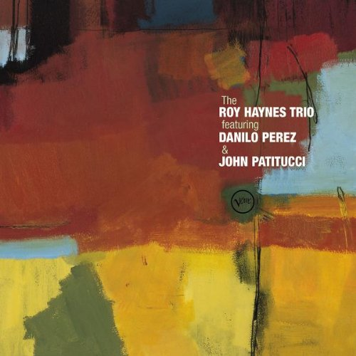 Haynes, Roy - The Royal Haynes Trio Featuring Danilo Perez & John Patitucci By Haynes, Roy