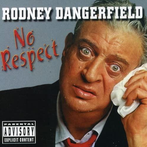 Dangerfield Rodney - No Respect By Dangerfield Rodney