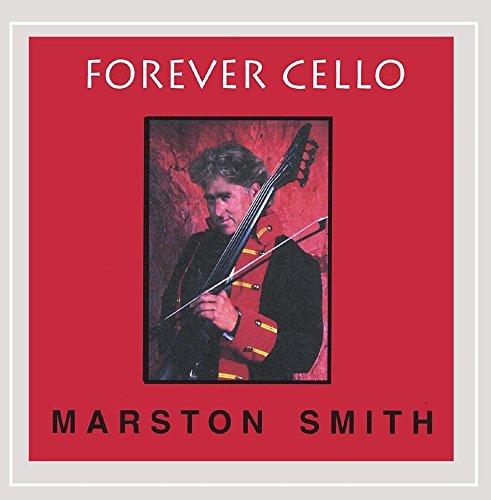 Smith, Marston - Forever Cello By Smith, Marston