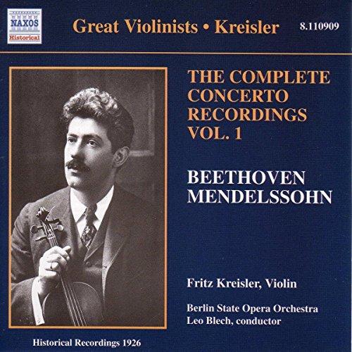 Fritz Kreisler - Beethoven: Violin Concerto/Mendelssohn: Violin Concerto