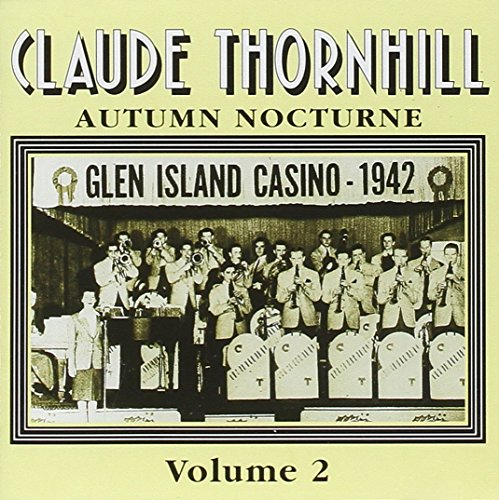 Claude Thornhill - Autumn Nocturne By Claude Thornhill