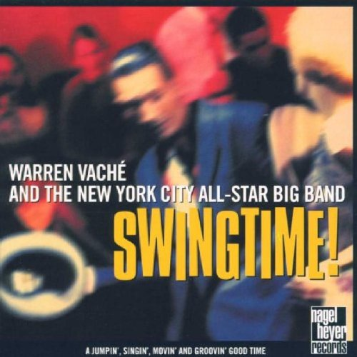 Warren Vache & The NYC All Star Big Band - Swingtime!