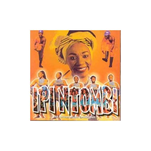 Original Cast Recording - Ipi Ntombi - Recorded Cape Town, 1997 By Original Cast Recording
