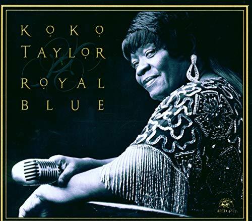 Koko Taylor - Royal Blue By Koko Taylor