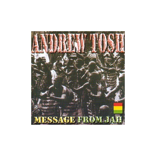 Andrew Tosh - Message from Jah
