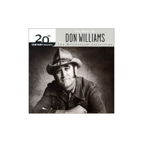 Don Williams - The Best Of Don Williams: 20th Century Masters The Millennium Collection By Don Williams