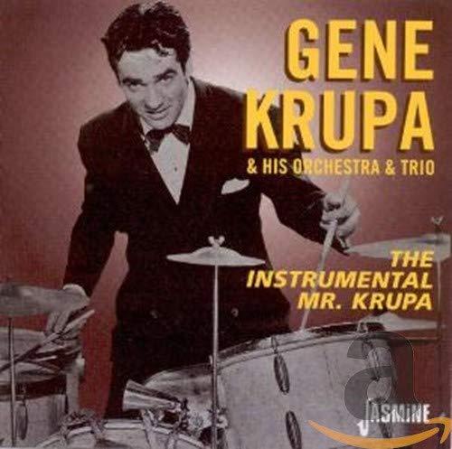 Gene Krupa & His Orchesta & Trio - The Instrumental Mr. Krupa By Gene Krupa & His Orchesta & Trio