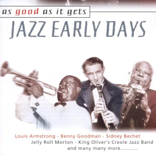 Jazz early Days-As good as it gets - Fletcher Henderson, Jelly Roll Morton, Louis Armstrong, King Ol