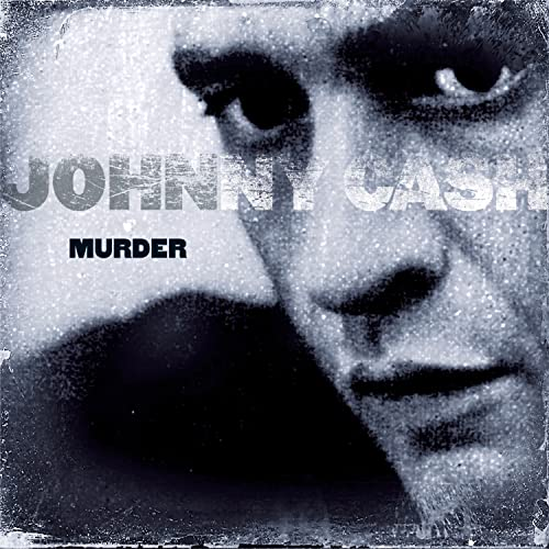 Cash, Johnny - Murder By Cash, Johnny