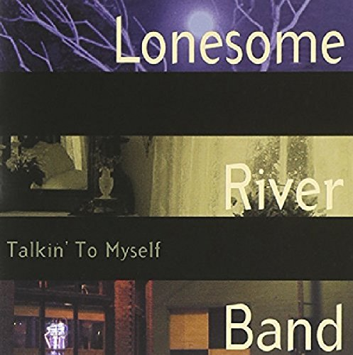 The Lonesome River Band - Talkin' To Myself