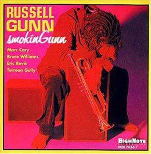 Russell Gunn - Smokin' Gunn By Russell Gunn