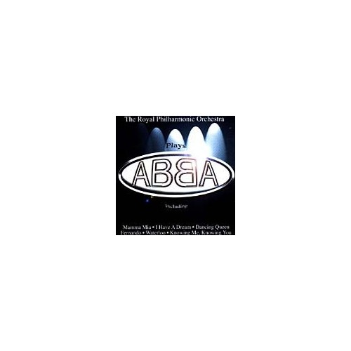 Royal Philharmonic Orchestra - The Royal Philharmonic Orchestra Plays Abba