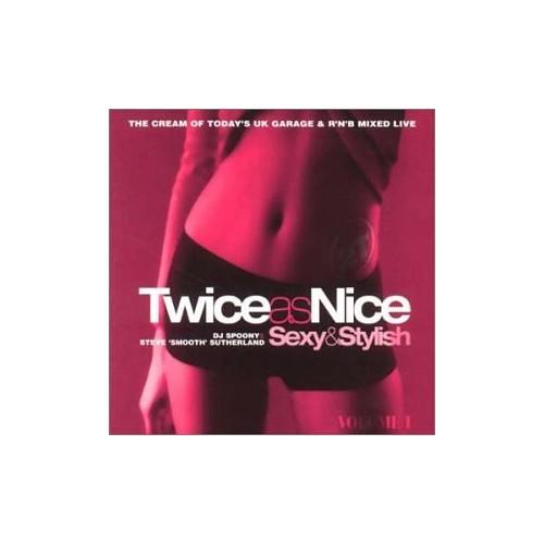 Various Artists - Twice As Nice - Sexy & Stylish