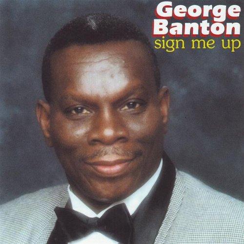 George Banton - Sign Me Up