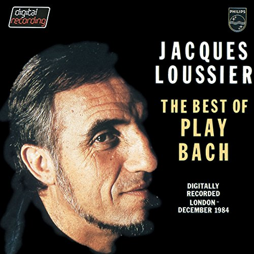 Loussier, Jacques - Jacques Loussier: The Best of Play Bach